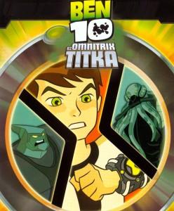 Ben 10: Az Omnitrix titka teljes mese