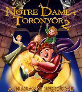 A Notre Dame-i toronyőr 2. - A harang rejtélye teljes mesefilm