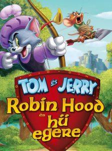 Tom és Jerry: Robin Hood és hű egere online mesefilm